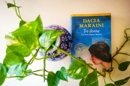 Tre Donne di Dacia Maraini: recensione libro