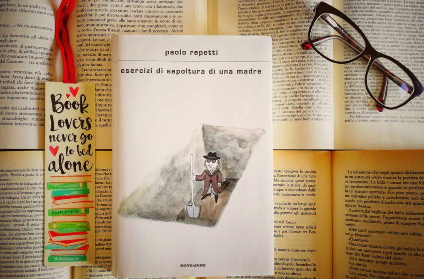 Esercizi di sepoltura di una madre: recensione del libro di Paolo Repetti