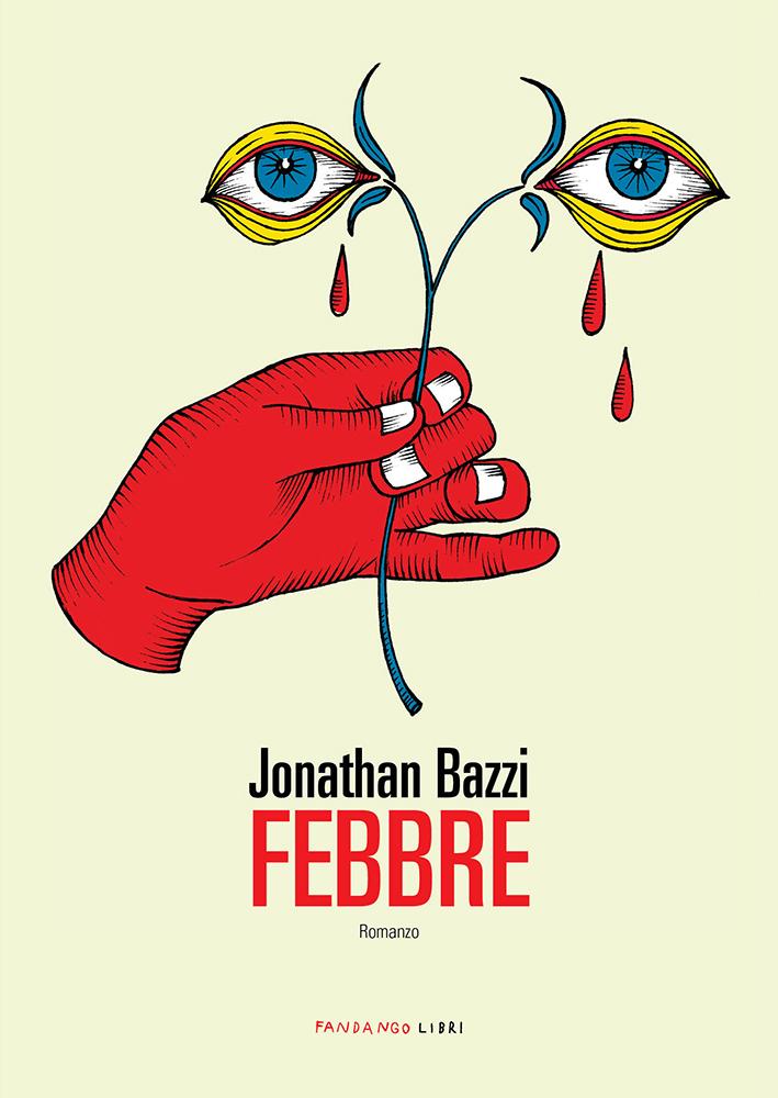 Febbre, copertina libro di Jonathan Bazzi