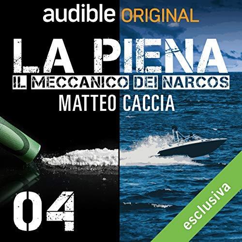 La-Piena podcast Matteo Caccia