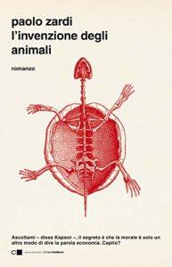l'invenzione degli animali di paolo zardi