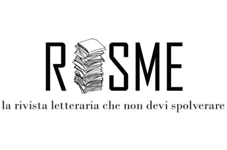 Risme, la rivista letteraria che non devi spolverare si mette a nudo. La sua storia in un'intervista