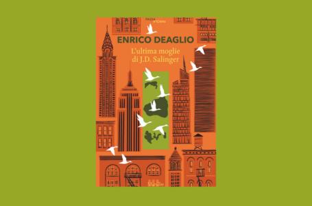 """L'ultima moglie di J.D. Salinger: il libro di Enrico Deaglio per i """"salingeriani"""" e non solo. Recensione"""