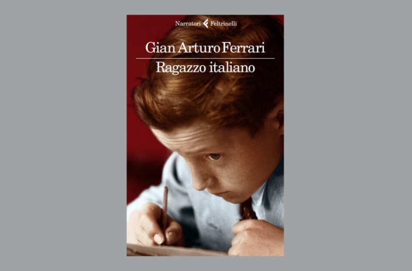 Ragazzo italiano, il libro di Gian Arturo Ferrari: rinascita e riscatto nell'Italia del dopoguerra. Recensione