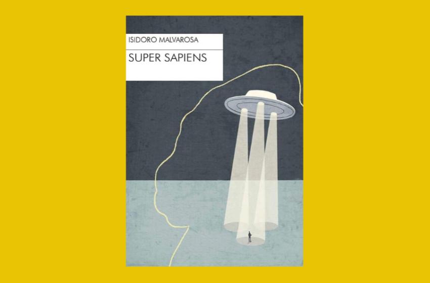 Super Sapiens di Isidoro Malvarosa: un cortocircuito tra fantascienza e realtà. Recensione libro