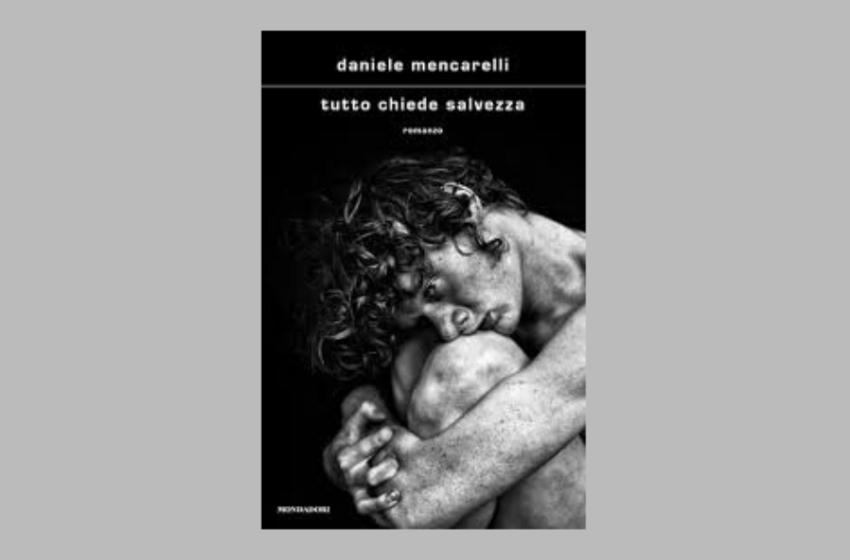 Tutto chiede salvezza: il libro di Daniele Mencarelli. Recensione