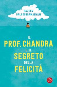 il_prof_chandra_e_il_segreto_della_felicita