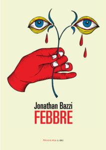 Febbre-Jonathan Bazzi