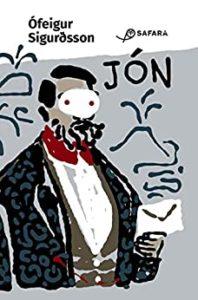 Jón (& le missive che scrisse alla moglie incinta mentre svernava in una grotta & preparava il di lei avvento & dei nuovi tempi)