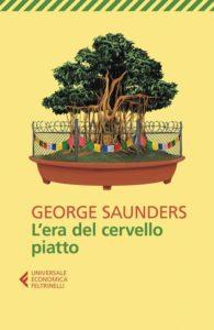 L'era del cervello piatto di George Saunders