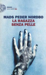 La ragazza senza pelle di Mads Peder Nordbo