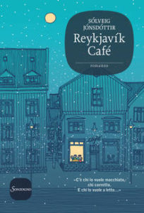 Reykjavìk café di Auður Jónsdóttir