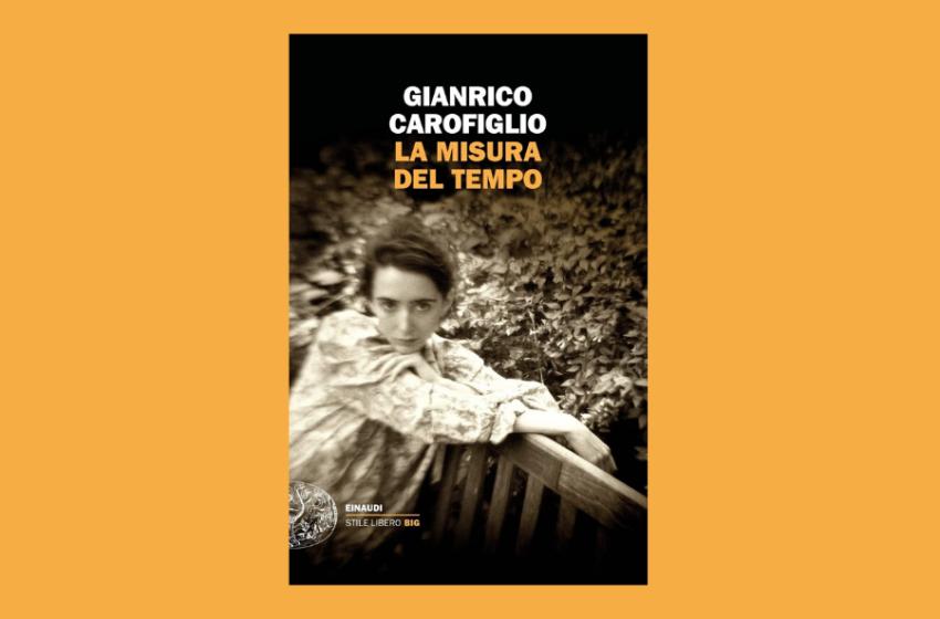 La misura del tempo, un libro di Gianrico Carofiglio. Recensione