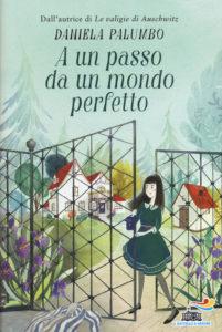 A un passo da un mondo perfetto di Daniela Palumbo