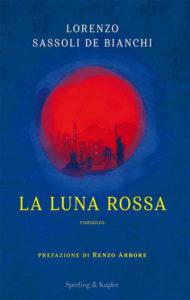 La luna rossa di Lorenzo Sassoli De Bianchi