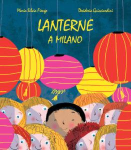 Lanterne a Milano di Maria Silvia Fiengo