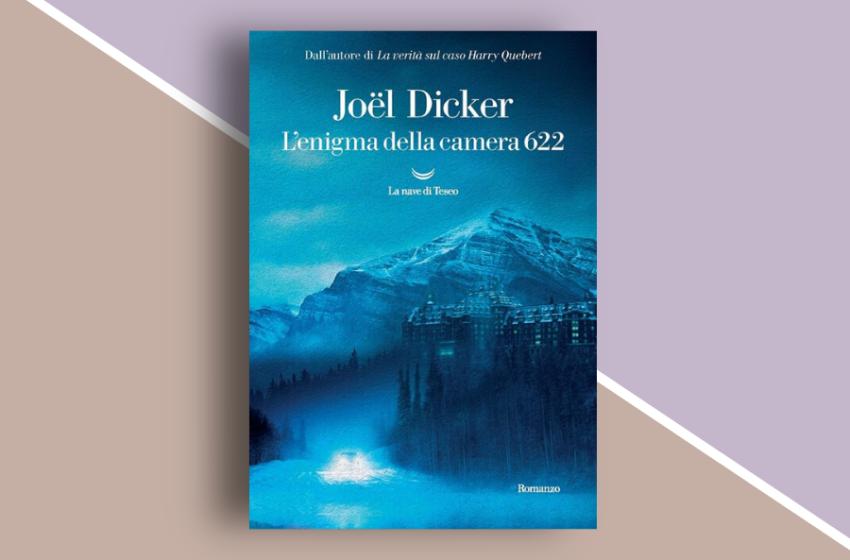 L'enigma della camera 622: trama e recensione del nuovo romanzo di Joël Dicker