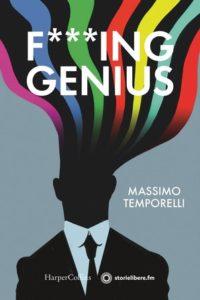 F***ing Genius di Massimo Temporelli