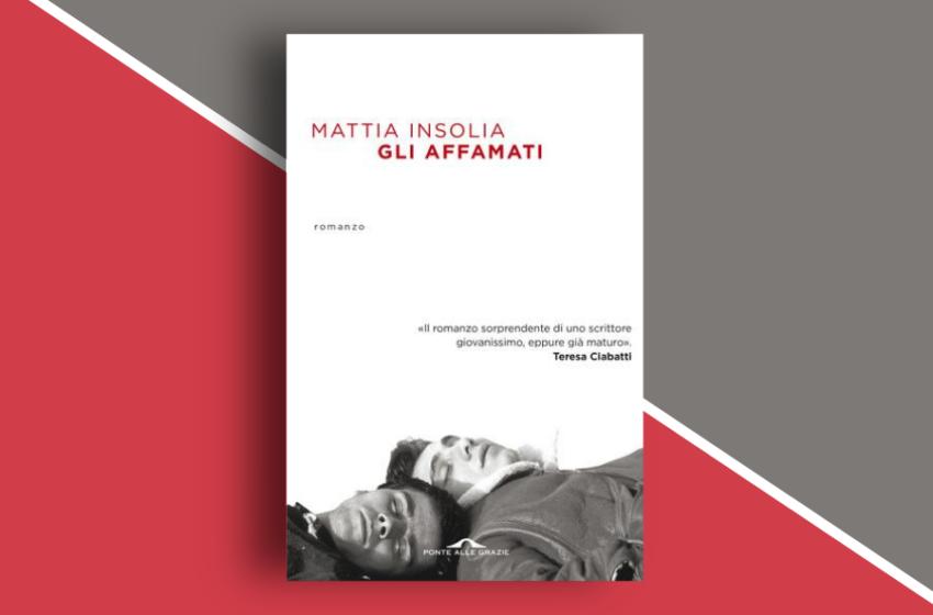 """Gli affamati: l'esordio di Mattia Insolia. Un viaggio nella storia disperata di due fratelli """"affamati"""" di vita. Recensione"""