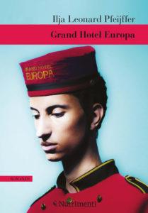 Grand Hotel Europa di Ilja Leonard Pfeijffer