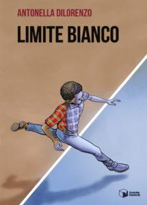 Limite bianco_Antonella Dilorenzo_cover libro
