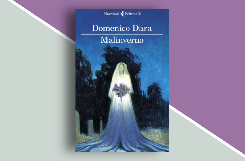 Malinverno di Domenico Dara: la musica triste delle cose perdute. Recensione