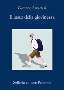 Il lusso della giovinezza di Gaetano Savatteri
