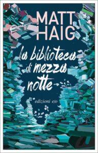 La biblioteca di mezzanotte di Matt Haig