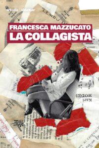 La collagista di Francesca Mazzucato