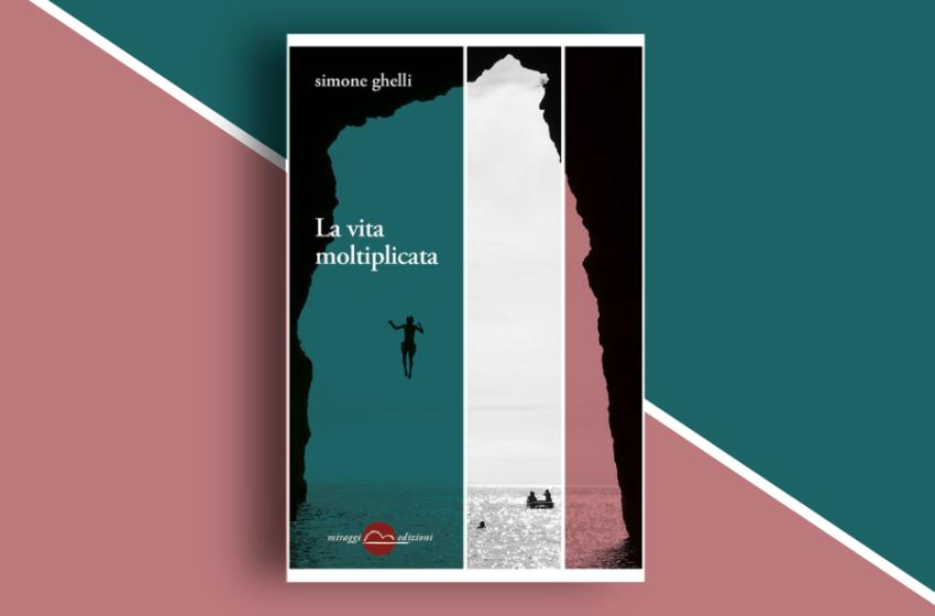 La vita moltiplicata: una raccolta di racconti di Simone Ghelli. Recensione