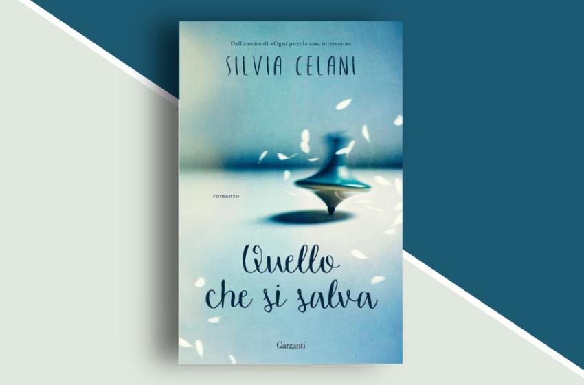 """""""Quello che si salva"""" di Silvia Celani: una storia d'amore e guerra. Recensione"""