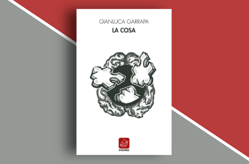 La cosa: una raccolta di racconti di Gianluca Garrapa. Recensione