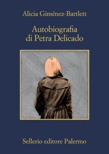 Autobiografia di Petra Delicado di Alicia Gimenez Bartlett