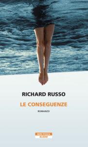 Le conseguenze di Richard Russo