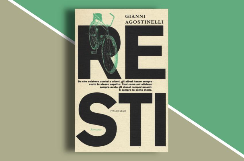 Resti: provincia, adolescenza e diversità nel libro di Gianni Agostinelli. Recensione