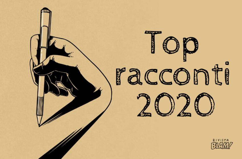 I migliori racconti pubblicati sulle riviste letterarie nel 2020? Questa non è una classifica!