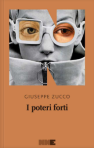 I poteri forti di Giuseppe Zucco