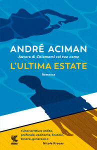 L'ultima estate di Andrè Aciman