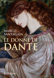 Le donne di Dante di Marco Santagata