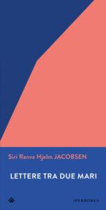 Lettere tra due mari di Siri Ranva Hjelm Jacobsen
