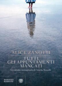 Tutti gli appuntamenti mancati di Alice Zanotti