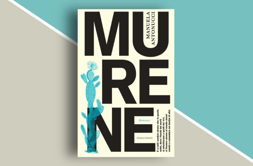 Murene: la Storia e il Mito nel nuovo libro di Manuela Antonucci. Recensione