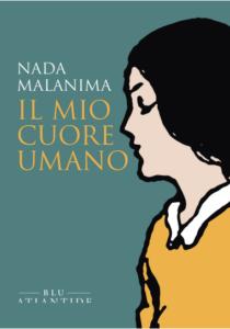 Il mio cuore umano di Nada Malanima