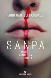 libri in uscita a marzo 2021 Sanpa, madre amorosa e crudele