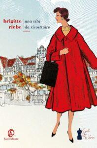Una vita da ricostruire di Brigitte Riebe