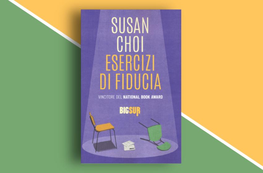 Esercizi di fiducia di Susan Choi: un romanzo in cui niente è come sembra. Recensione