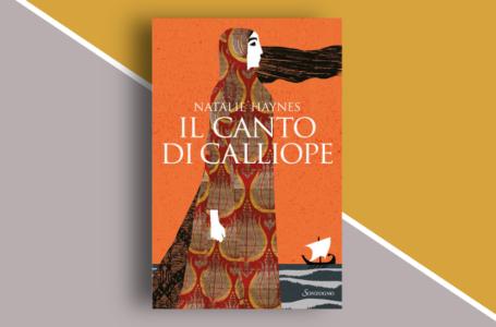 Il canto di Calliope di Natalie Haynes: riscrivere il mito dall'interno. Recensione