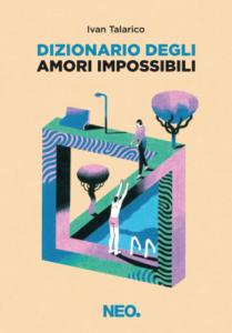 Dizionario degli amori impossibili di Ivan Talarico
