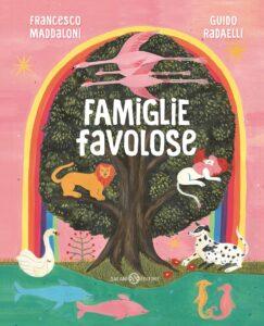 Famiglie favolose di Francesco Maddaloni e Guido Radaelli