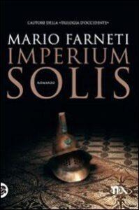 Imperium Solis di Mario Farneti